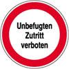Hinweisschild - Betriebskennzeichnung Unbefugten Zutritt verboten