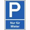 Parkplatzschild Symbol: P, Text: Nur für Mieter