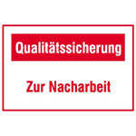 Motivationsschild f�r die Qualit�tssicherung Text: Qualit�tssicherung Zur Nacharbeit
