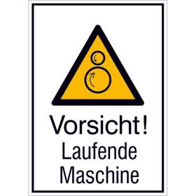 Warn-Kombischild Vorsicht! Laufende Maschine