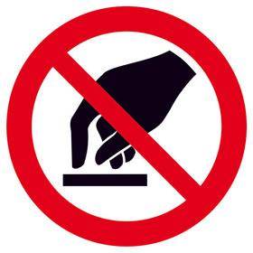 Verbotsschild auf Bogen Berühren verboten