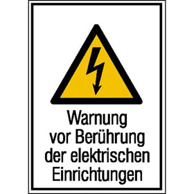 Warn-Kombischild Warnung vor Berührung der elektrischen Einrichtungen