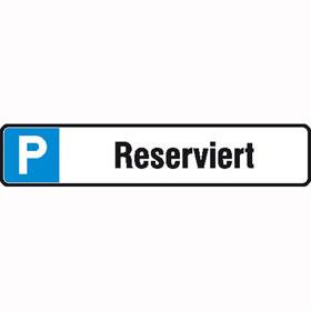 Parkplatzschild Symbol: P, Text: Reserviert