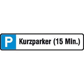 Parkplatzschild Kurzparker (15 Min.)