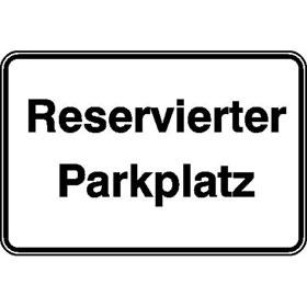 Parkplatzkennzeichnung / Hinweisschild Reservierter Parkplatz
