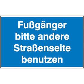 Hinweisschild zur Baustellenkennzeichnung Fußgänger bitte andere Straßenseite benutzen