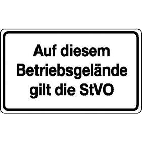 Verkehrsschild - Betriebskennzeichnung Auf diesem Betriebsgelände gilt die StVO