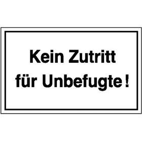 Hinweisschild - Betriebskennzeichnung Kein Zutritt für Unbefugte!