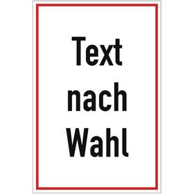 Folienschild, mit Text nach Wahl Grundfarbe weiß, Schrift schwarz Rand rot,