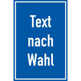Folienschild, mit Text nach Wahl Grundfarbe blau, Schrift weiß,