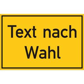 Folienschild, mit Text nach Wahl Grundfarbe gelb, Schrift schwarz,
