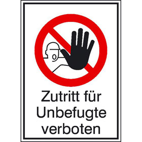 verbots kombischild zutritt fuer unbefugte verboten