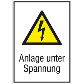 Warn-Kombischild Anlage unter Spannung