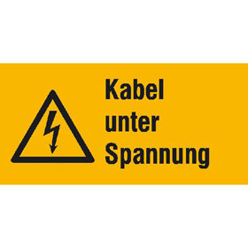 Warn-Kombischild Kabel unter Spannung