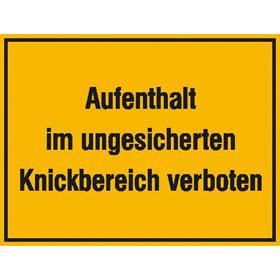 Hinweisschild zur Baustellenkennzeichnung Aufenthalt im ungesicherten Knickbereich verboten