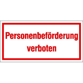 Hinweisschild - Betriebskennzeichnung Personenbeförderung verboten