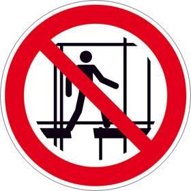 Verbotsschild Benutzen des unvollständigen Gerüstes verboten