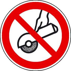 Verbotsschild auf Bogen Nicht zulässig für Freihand und handgeführtes Schleifen