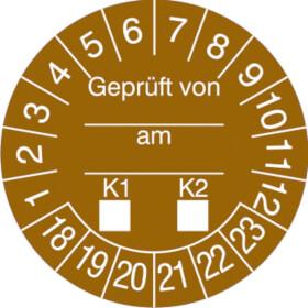 Prüfplakette Geprüft von...am...K1-K2