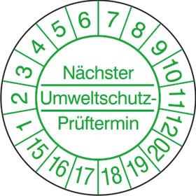 Pr�fplaketten - N�chster Umweltschutz-Pr�ftermin gr�n/wei�
