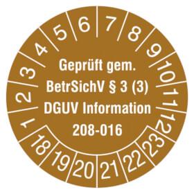 Prüfplakette Geprüft gem. BetrSichV §3 (3), DGUV Information 208-016