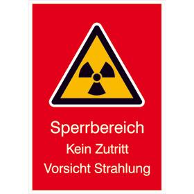 Warn-Kombischild - Strahlenschutz Sperrbereich Kein Zutritt Vorsicht Strahlung