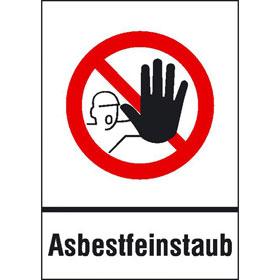 Gefahrstoffkennzeichnung, Verbots-Kombischild Zutritt für Unbefugte verboten Asbestfeinstaub