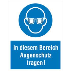 Gebots-Kombischild In diesem Bereich Augenschutz tragen!