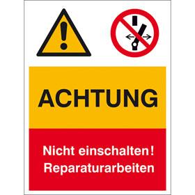 Warn- Verbots- Kombischild Achtung nicht einschalten Reparaturarbeiten