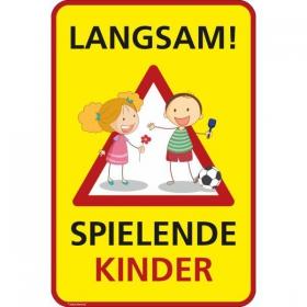 Hinweisschild für Gewerbe und PrivatBitte langsam fahren Spielende Kinder