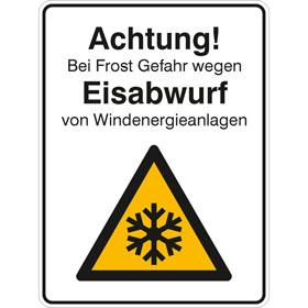 Hinweisschild für Wald- und Freizeitanlagen Achtung! Bei Frost Gefahr wegen Eisabwurf von Windenergieanlagen