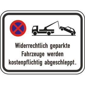 Verkehrsschild - Betriebskennzeichnung Widerrechtlich geparkte Fahrzeuge werden