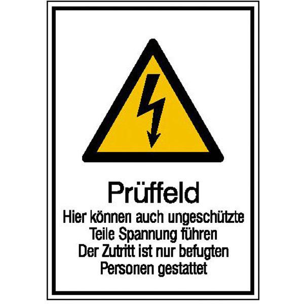 Warn-Kombischild Prüffeld hier können auch ungeschützte Teile