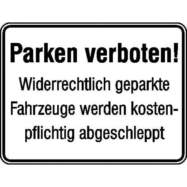 parkplatzkennzeichnung hinweisschild parken verboten widerrechtlich geparkte fahrzeuge. Black Bedroom Furniture Sets. Home Design Ideas