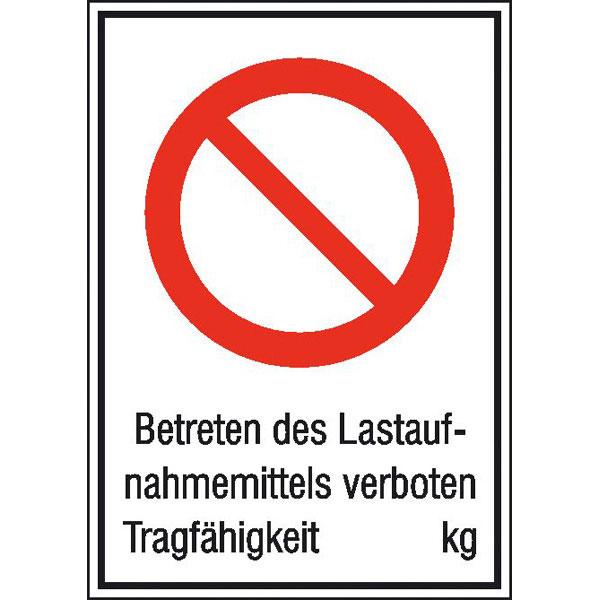 hinweisschild betriebskennzeichnung betreten des lastaufnahmemittels verboten. Black Bedroom Furniture Sets. Home Design Ideas
