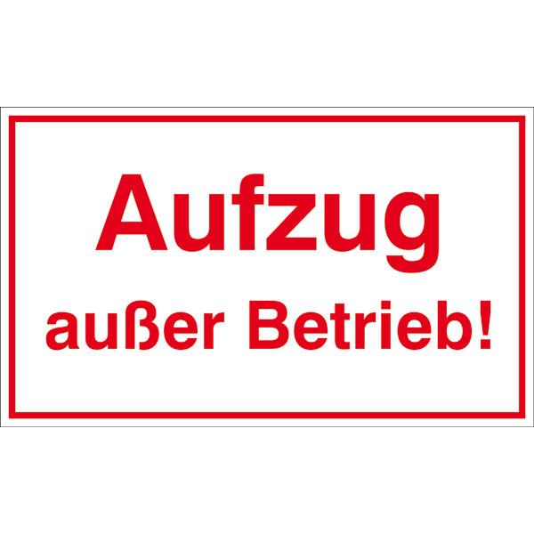 Berühmt Hinweisschild - Betriebskennzeichnung Aufzug außer Betrieb! direkt KI21