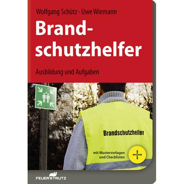 Fachliteratur zum Brandschutz Brandschutzhelfer - Ausbildung und ...